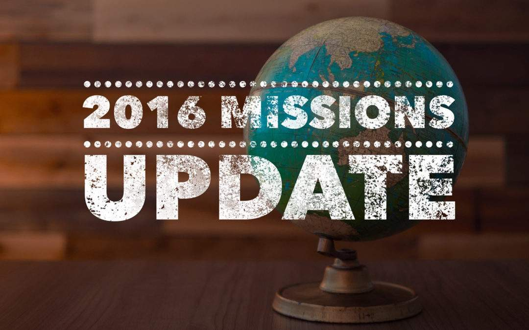 2016 Missions Update