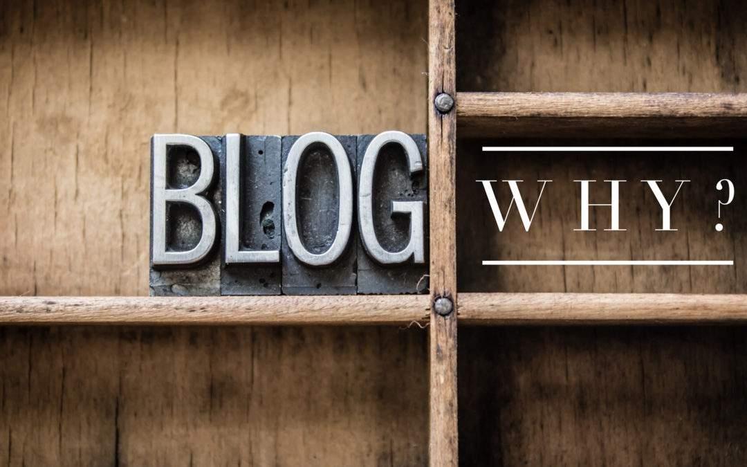 Blog Why?