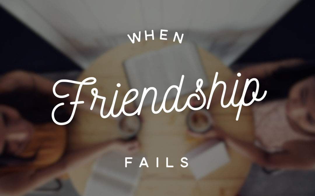 When Friendship Fails