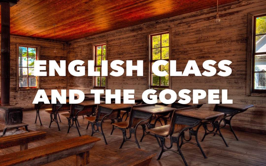 English Class and the Gospel